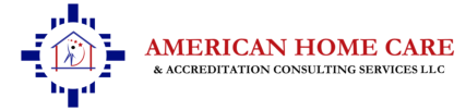 American Home Care & Accreditation Consulting Services LLC